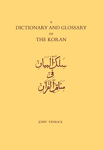 9780700700011: Dictionary and Glossary of the Koran: In Arabic and English