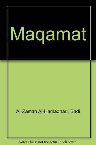 The Maqamat of Badi' Al-Zaman Al-Hamadhani: W.J. Frendergast (translated from the Arabic with ...