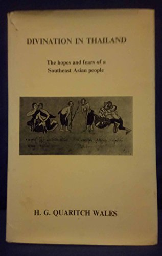 Divination in Thailand. The Hopes and Fears: Wales, H.G. Quaritch