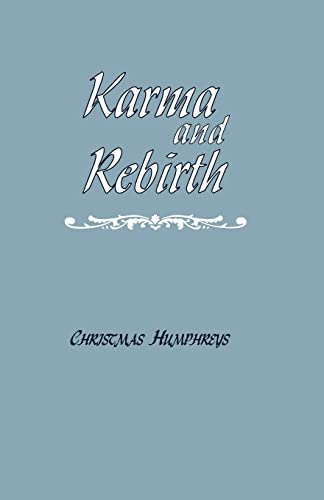 9780700701636: Karma and Rebirth: The Karmic Law of Cause and Effect