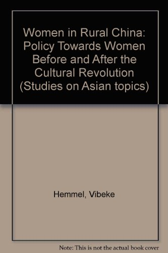 Women in Rural China: Policy Towards Women Before and After the Cultural Revolution