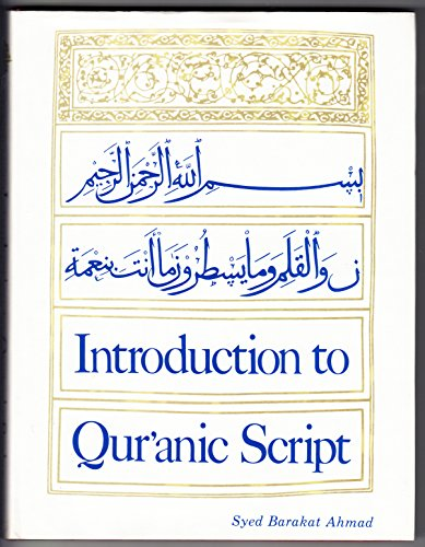 9780700701827: Introduction to Qur'Anic Script