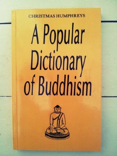 Proper Dictionary of Buddhism (Popular Dictionaries of Religion)