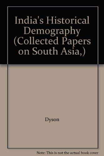 India's Historical Demography (Collected Papers on South Asia,) (0700702067) by Dyson