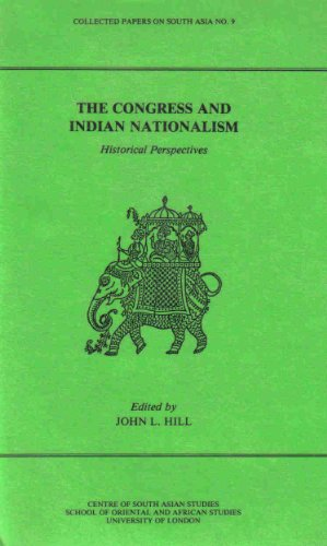 9780700702091: The Congress and Indian Nationalism: Historical Perspectives