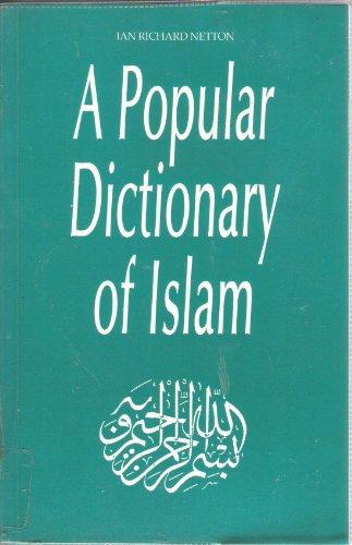 9780700702336: Popular Dict of Islam PB (Popular dictionaries of religion)