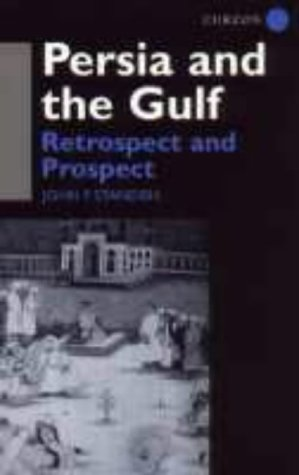 9780700702374: Persia and the Gulf: Retrospect and Prospect