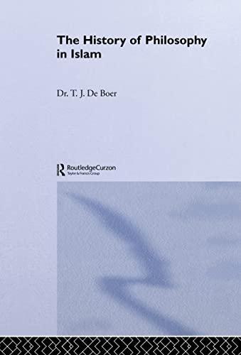The History of Philosophy in Islam: T. J. De Boer