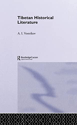9780700702671: Tibetan Historical Literature (Curzon Classics)