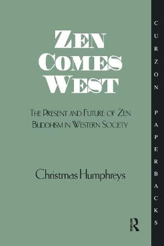 Zen Comes West (Curzon Paperbacks): Humphreys, Christmas