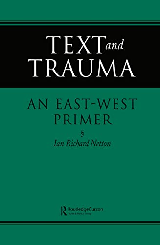 9780700703258: Text and Trauma: An East-West Primer