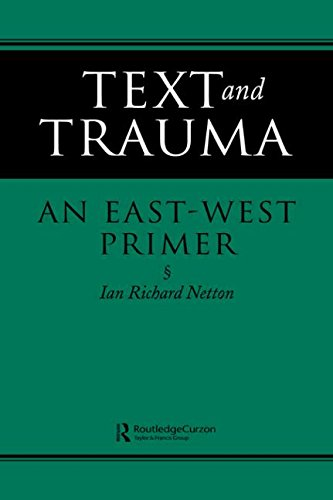 9780700703265: Text and Trauma: An East-West Primer