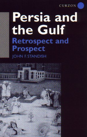 9780700703418: Persia and the Gulf: Retrospect and Prospect