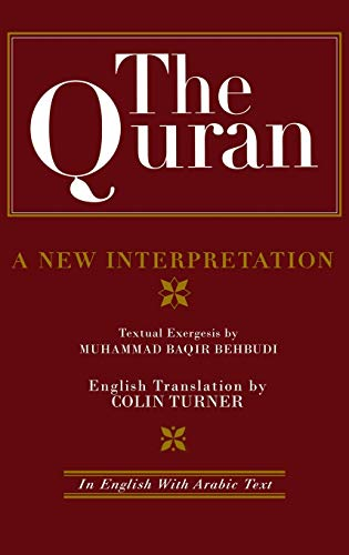 9780700704071: The Quran: A New Interpretation: In English with Arabic Text