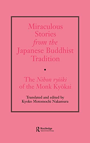 9780700704491: Miraculous Stories from the Japanese Buddhist Tradition: The Nihon Ryoiki of the Monk Kyokai
