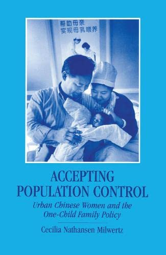 9780700704576: Accepting Population Control: Urban Chinese Women and the One-Child Family Policy (Nordic Institute of Asian Studies)