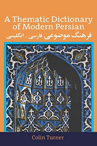 9780700704583: A Thematic Dictionary of Modern Persian