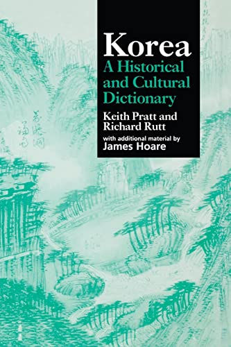 Korea: A Cultural and Historical Dictionary (Durham: Keith Pratt, Richard