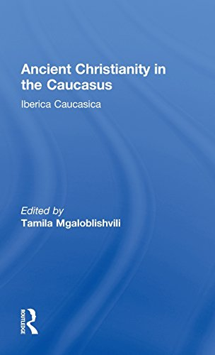 9780700706334: Ancient Christianity in the Caucasus (Caucasus World) (Vol 1)