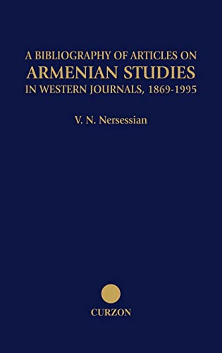 9780700706358: A Bibliography of Articles on Armenian Studies in Western Journals, 1869-1995 (Caucasus World)
