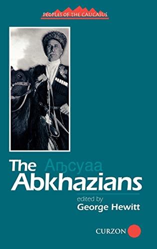 9780700706433: The Abkhazians: A Handbook (Caucasus World: Peoples of the Caucasus)