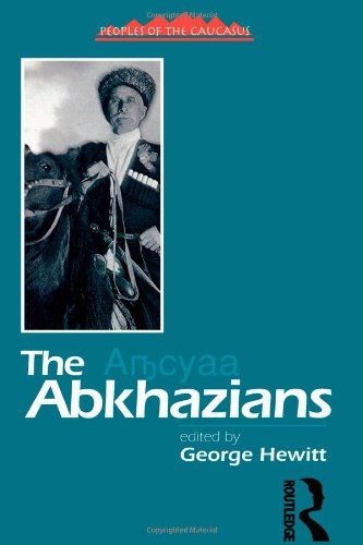 The Abkhaz: A Handbook: George Hewitt