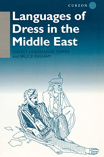 LANGUAGES OF DRESS IN THE MIDDLE EAST.: LINDISFARNE-TAPPER, Nancy & Bruce Ingham.