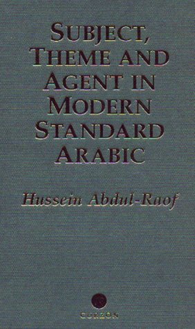 9780700706723: Subject, Theme and Agent in Modern Standard Arabic