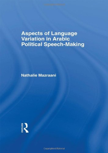 9780700706730: Aspects of Language Variation in Arabic Political Speech-Making