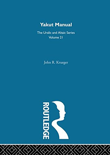 9780700708215: Yakut Manual (Indiana University Publications. Uralic and Altaic Series)