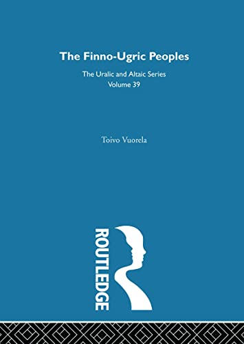 9780700708390: The Finno-Ugric Peoples (Uralic and Altaic Series)