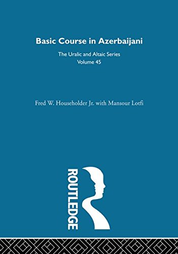 9780700708451: Basic Course in Azerbaijani (Uralic & Altaic)