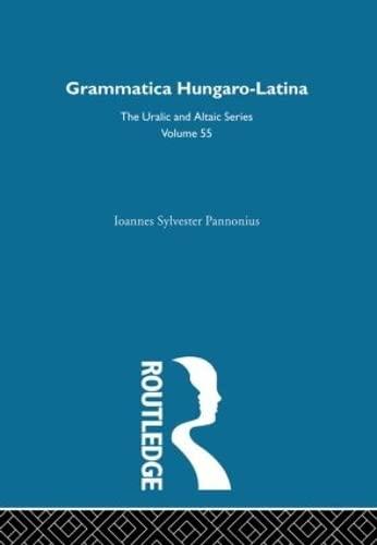 9780700708550: Grammatica Hungaro-Latina (Uralic & Altaic)