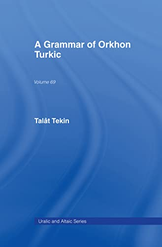 9780700708697: A Grammar of Orkhon Turkic (Uralic and Altaic)