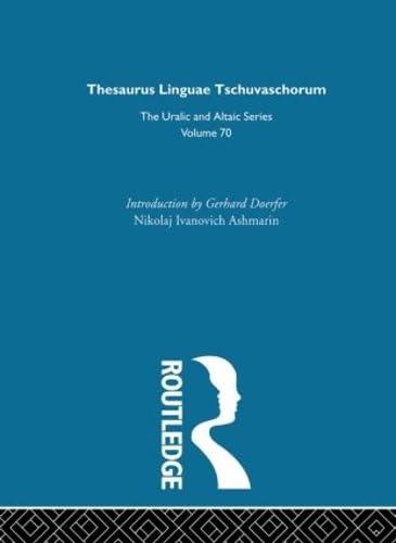 9780700708703: Thesaurus Linguae Tschuvaschorum (Uralic & Altaic)