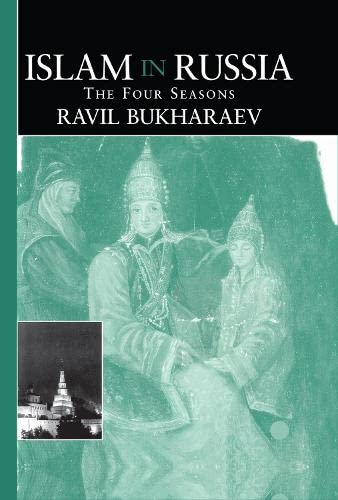 9780700710102: Islam in Russia: The Four Seasons