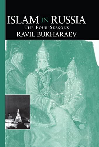 9780700710102: Islam in Russia: The Four Seasons