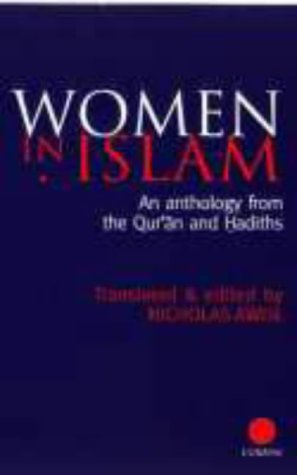 9780700710119: Women in Islam: An Anthology from the Quran and Hadiths