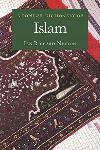 9780700710461: A Popular Dictionary of Islam (Popular Dictionaries of Religion)