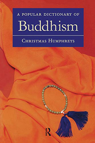 9780700710508: A Popular Dictionary of Buddhism (Popular Dictionaries of Religion)