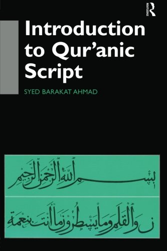 9780700710690: Introduction to Qur'anic Script