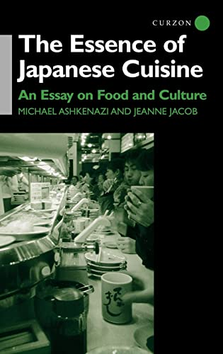 9780700710850: The Essence of Japanese Cuisine: An Essay on Food and Culture