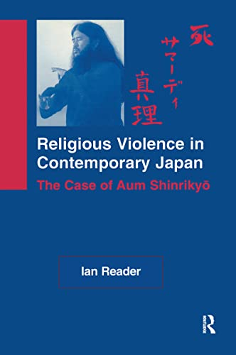 9780700711086: Religious Violence in Contemporary Japan: The Case of Aum Shinrikyo