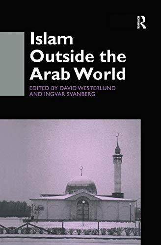 9780700711246: Islam Outside the Arab World