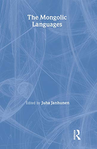 The Mongolic Languages: Janhunen, Juha, Ed.