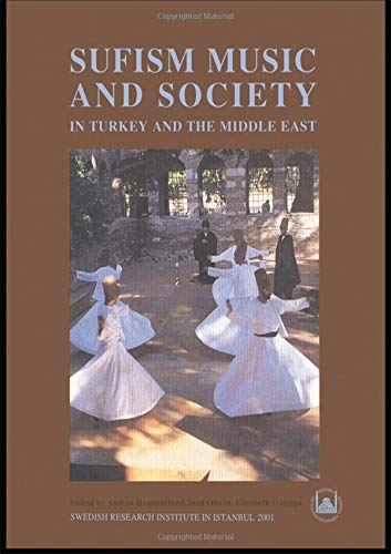 9780700711482: Sufism, Music and Society in Turkey and the Middle East (Swedish Research Institute in Istanbul Transactions Volume 10)