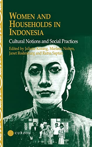 Women and Households in Indonesia: Cultural Notions: Saptari, Ratna, Koning,