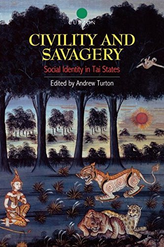 9780700711734: Civility and Savagery: Social Identity in Tai States