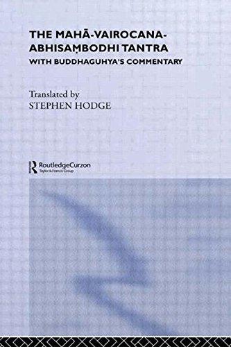 9780700711833: The Maha-Vairocana-Abhisambodhi Tantra: With Buddhaguhya's Commentary (Curzon Studies in Tantric Traditions)