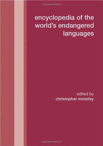 9780700711970: Encyclopedia of the World's Endangered Languages (Curzon Language Family Series)